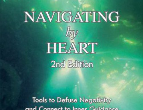 Navigating by Heart, Second Edition: Tools to Defuse Negativity and Connect to Inner Guidance