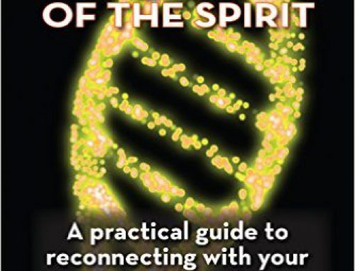 DNA of the Spirit: A Practical Guide to Reconnecting With Your Divine Blueprint – Volume 1 & 2